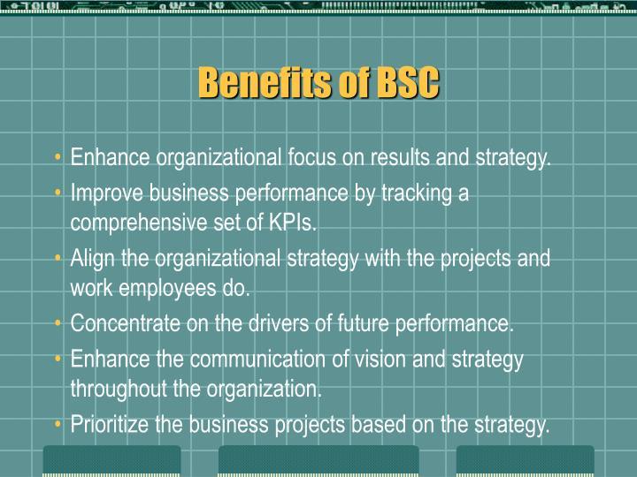 Benefits of BSC