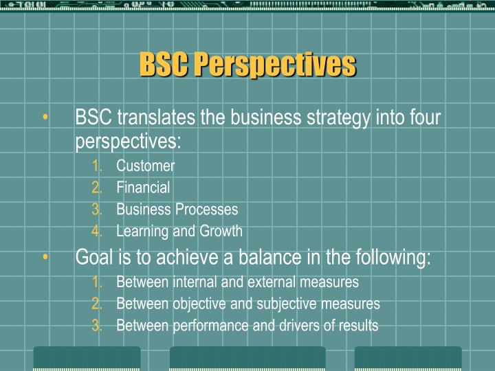 BSC Perspectives