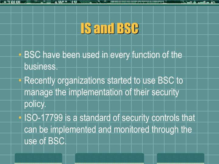 IS and BSC