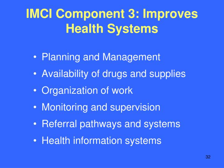 IMCI Component 3: Improves Health Systems