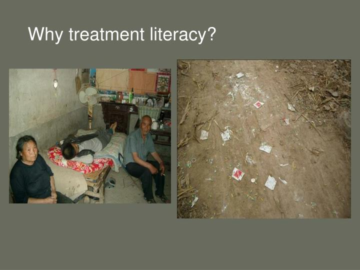 Why treatment literacy?