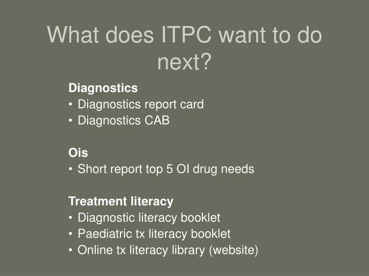 What does ITPC want to do next?