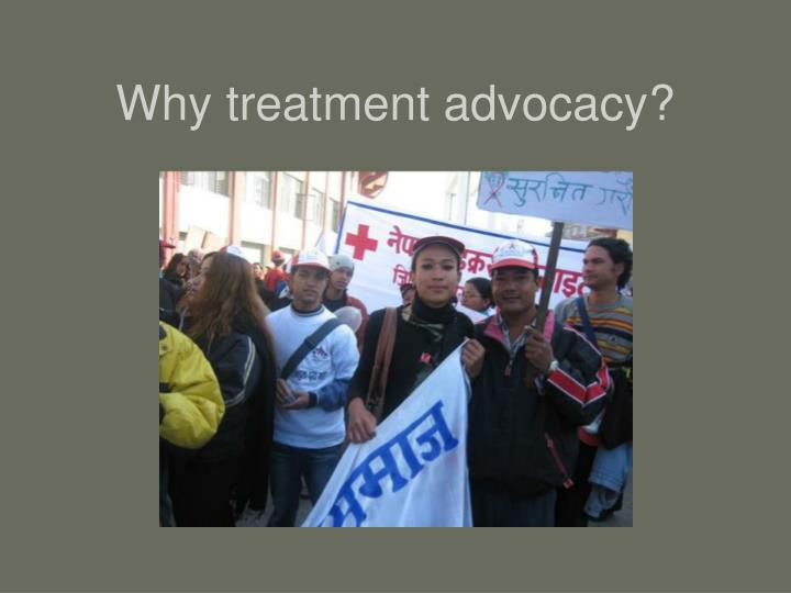 Why treatment advocacy
