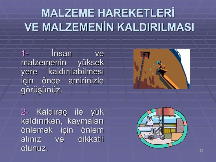 MALZEME HAREKETLERİ