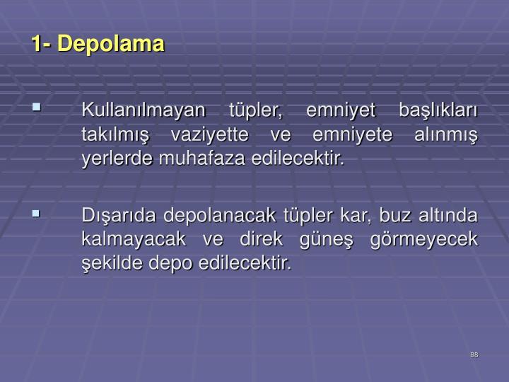 1- Depolama