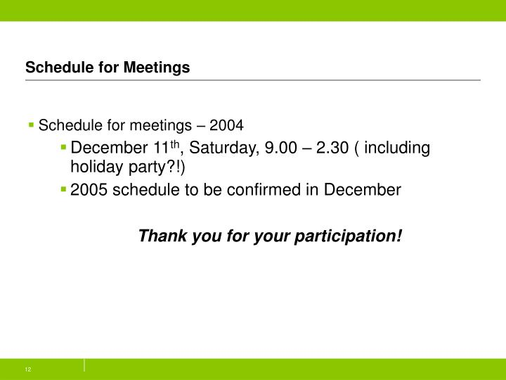 Schedule for Meetings