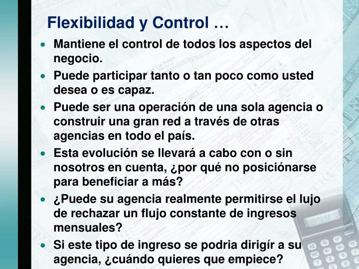 Flexibilidad y Control