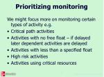 prioritizing monitoring