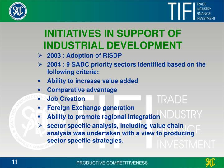 INITIATIVES IN SUPPORT OF INDUSTRIAL DEVELOPMENT