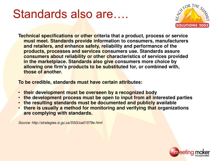 Standards also are….