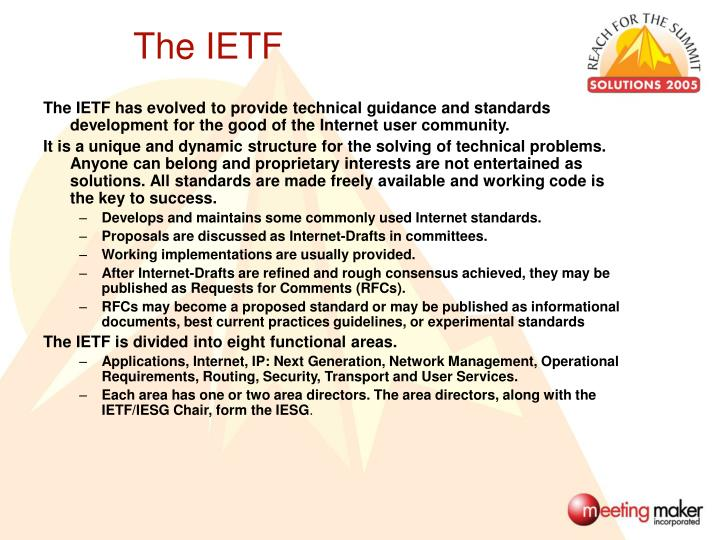 The IETF