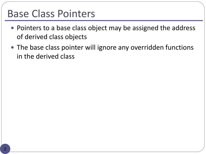 Base class pointers