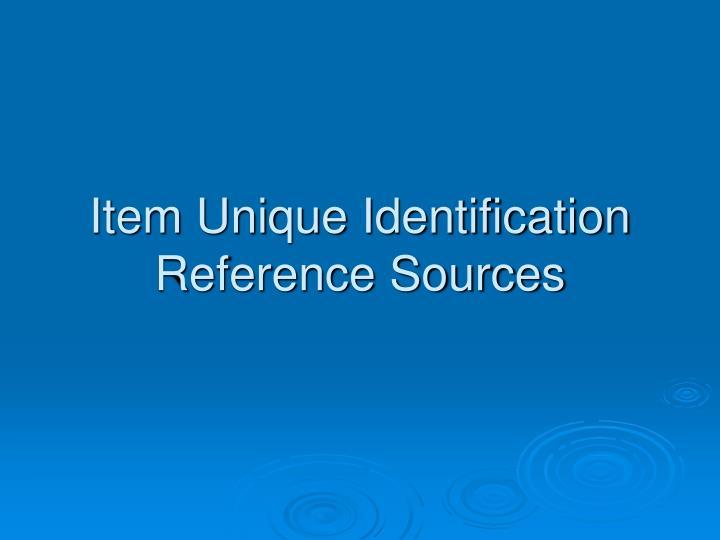 Item Unique Identification