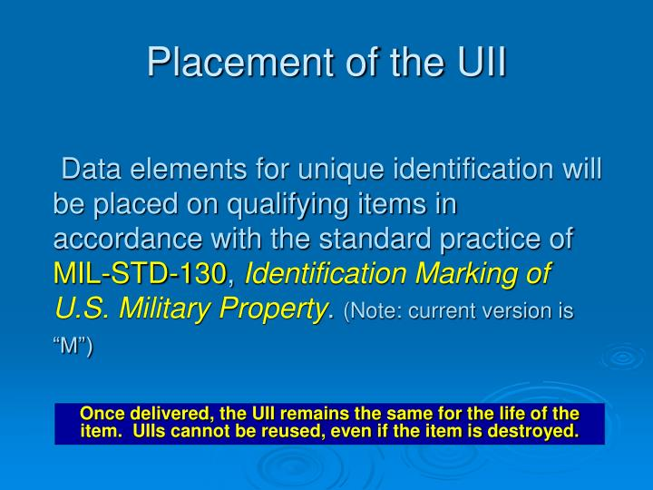 Placement of the UII