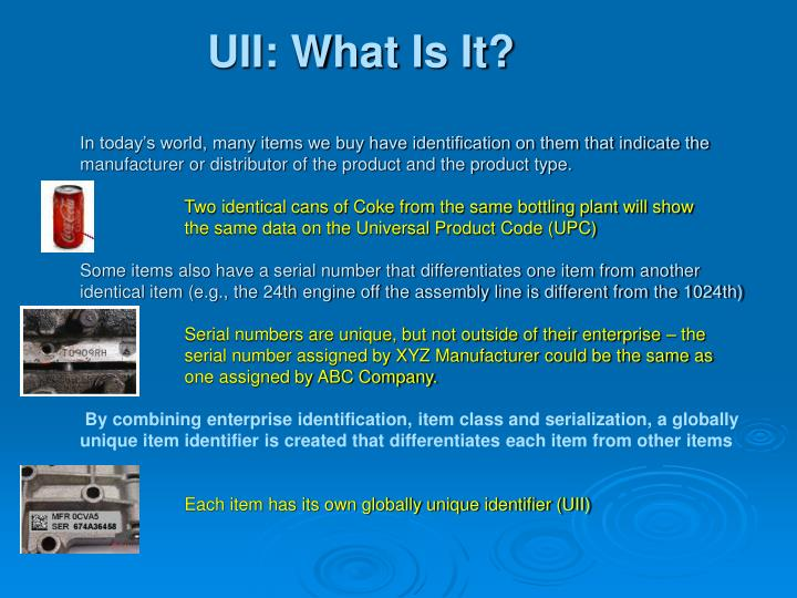 UII: What Is It?