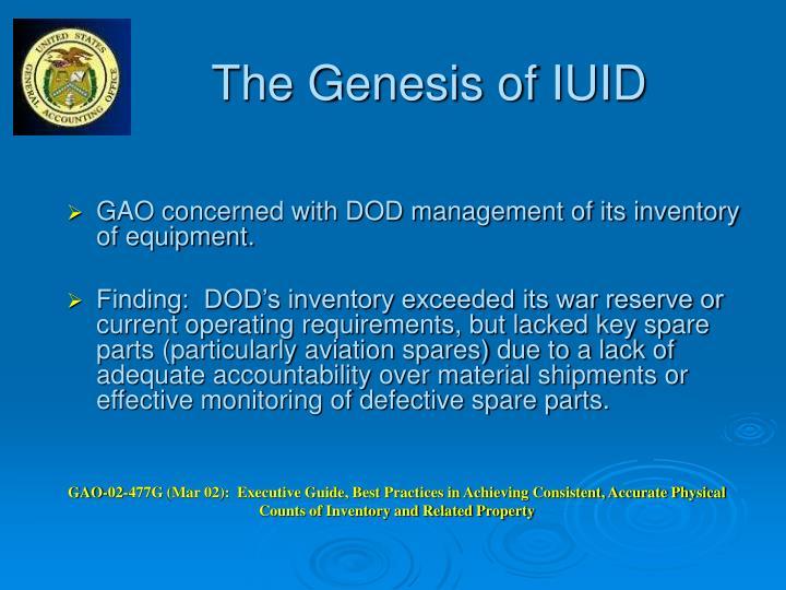The Genesis of IUID