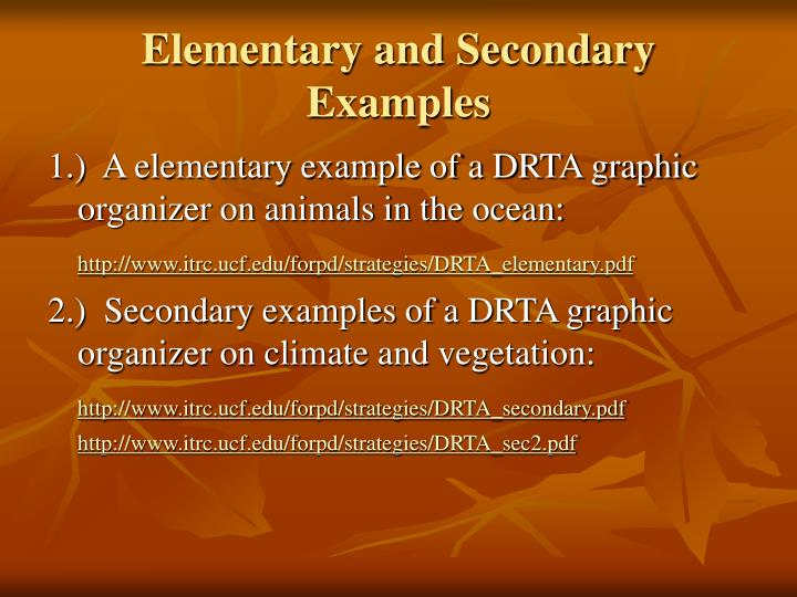 Elementary and Secondary Examples