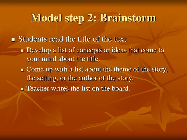 Model step 2: Brainstorm