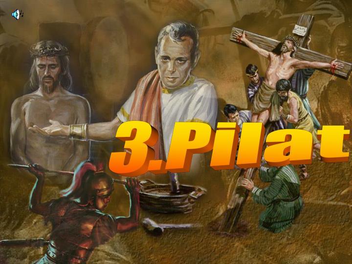 3.Pilat