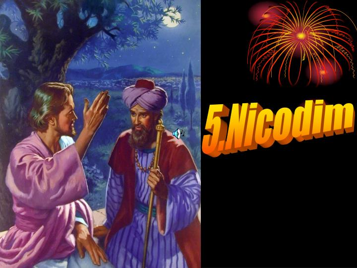 5.Nicodim