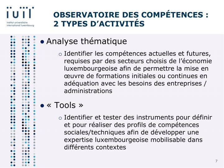 Observatoire des compétences : 2 types d'activités