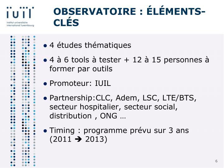 Observatoire : éléments-clés