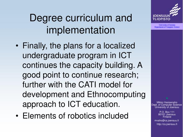 Degree curriculum and implementation