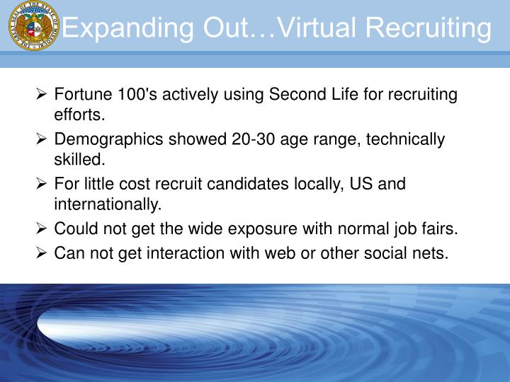 Expanding Out…Virtual Recruiting
