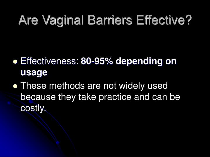 Are Vaginal Barriers Effective?