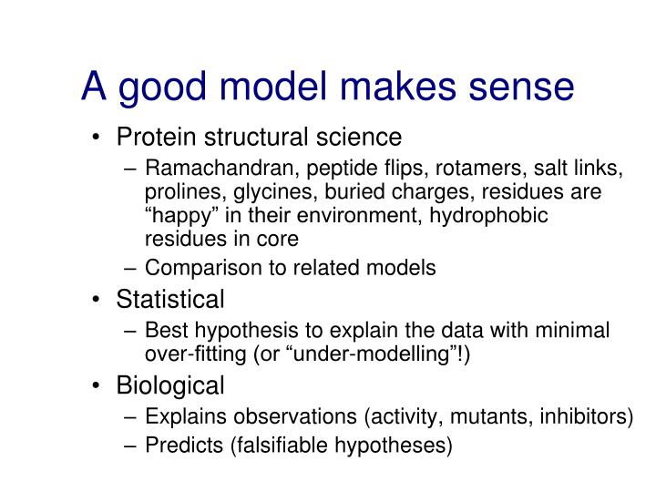 A good model makes sense