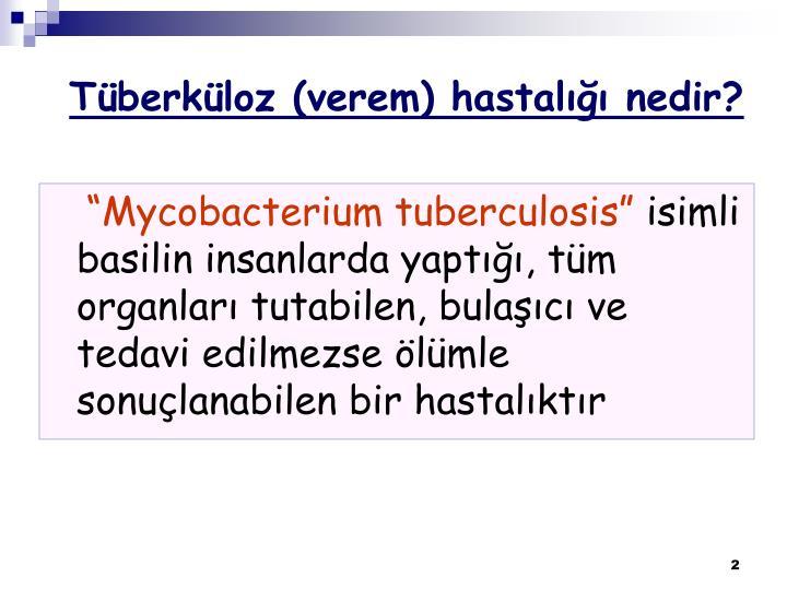 Tüberküloz (verem) hastalığı nedir?