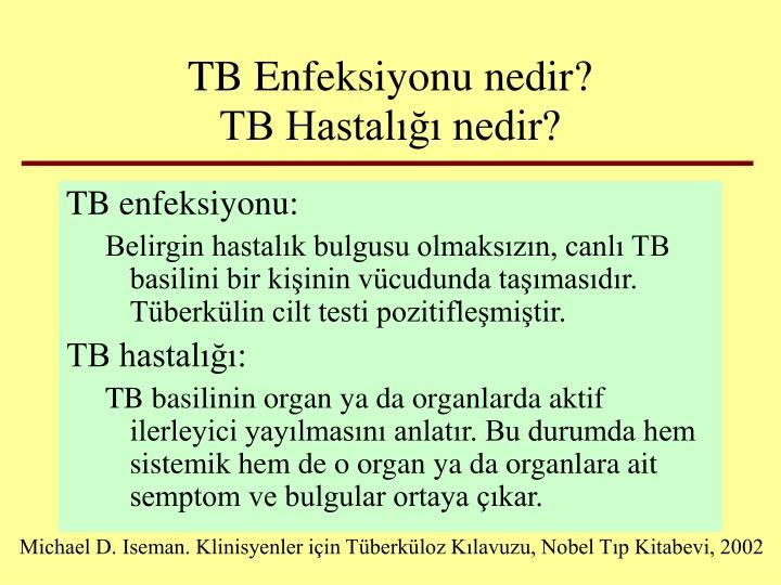 TB Enfeksiyonu nedir?