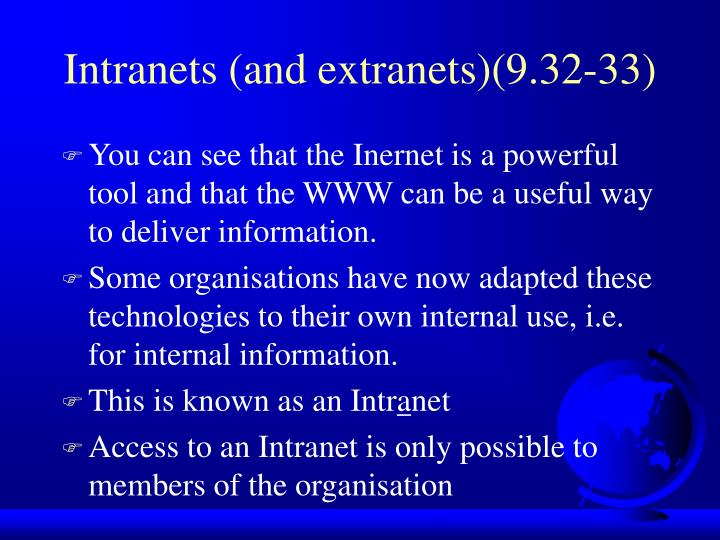 Intranets (and extranets)(9.32-33)