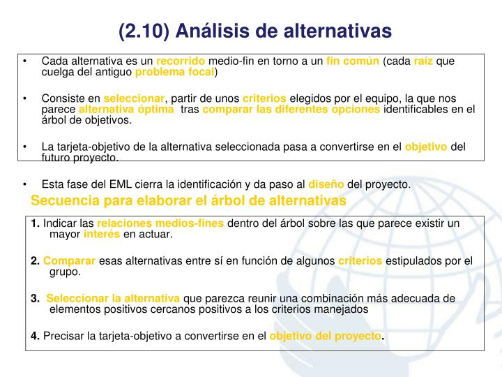 (2.10) Análisis de alternativas