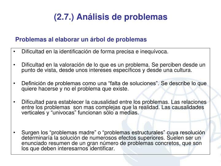 (2.7.) Análisis de problemas