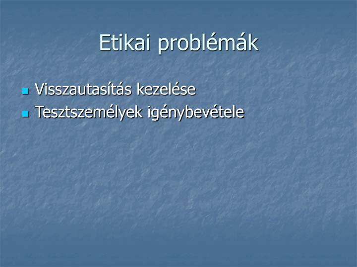 Etikai problémák