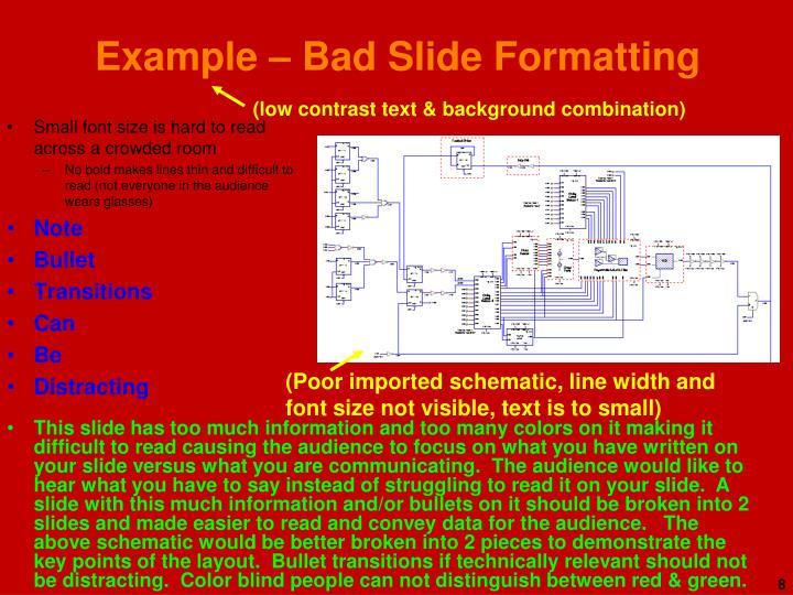 Example – Bad Slide Formatting
