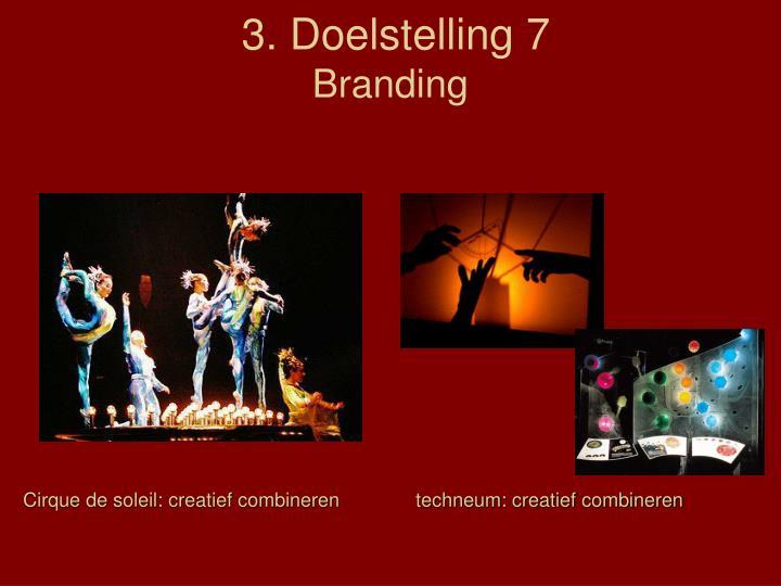 3. Doelstelling 7