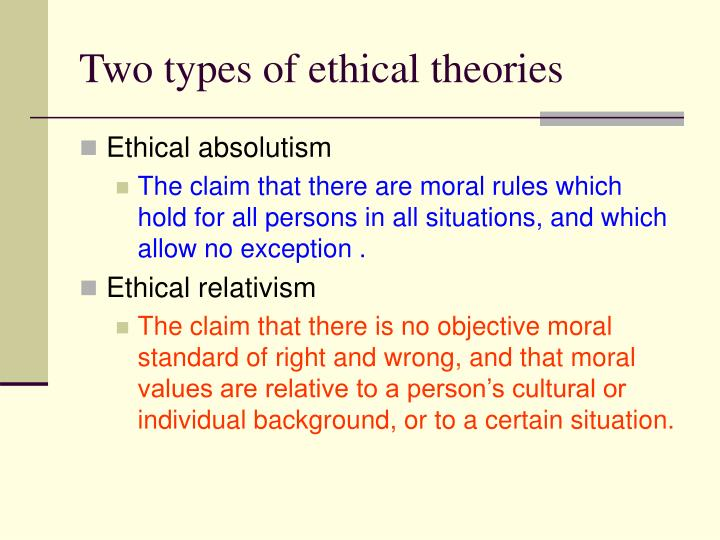 Two types of ethical theories