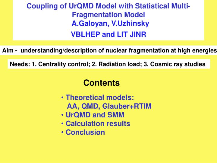 Coupling of UrQMD Model with Statistical Multi- Fragmentation Model