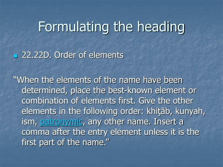 Formulating the heading