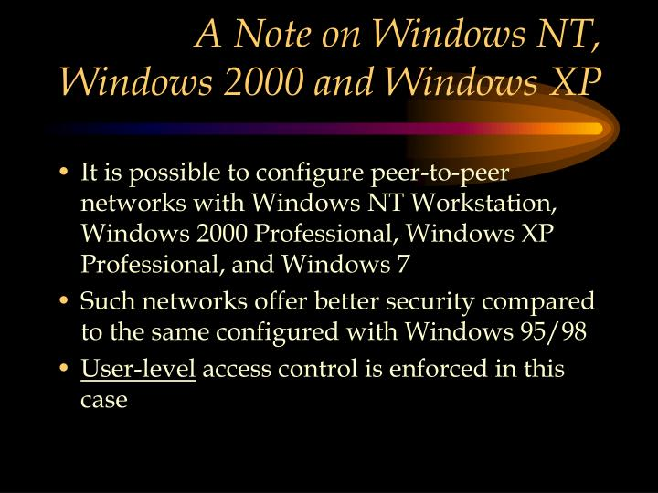 A Note on Windows NT, Windows 2000 and Windows XP
