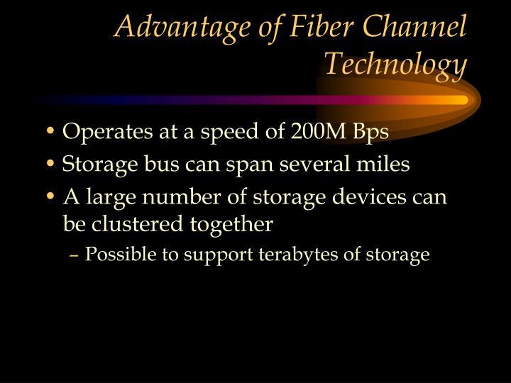 Advantage of Fiber Channel Technology