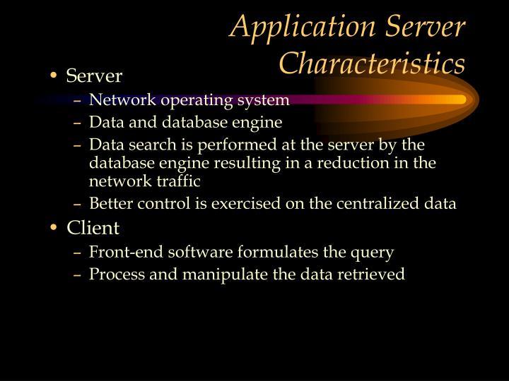 Application Server Characteristics