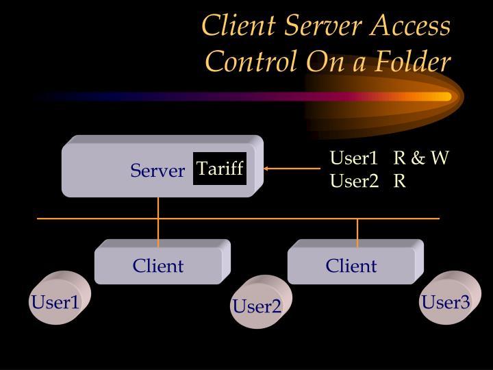 Client Server Access