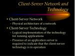 client server network and technology