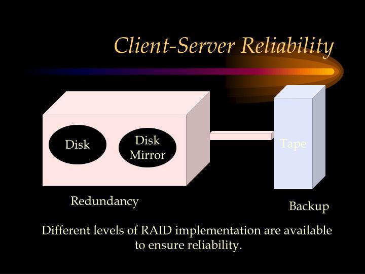 Client-Server Reliability