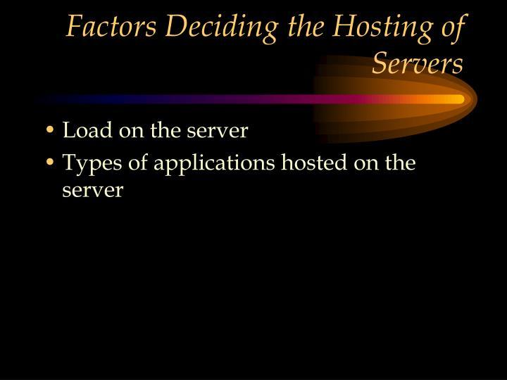 Factors Deciding the Hosting of Servers