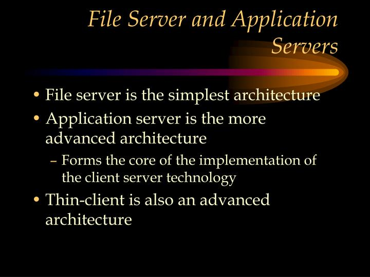 File Server and Application Servers