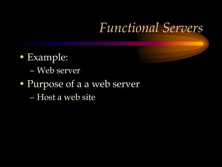 Functional Servers